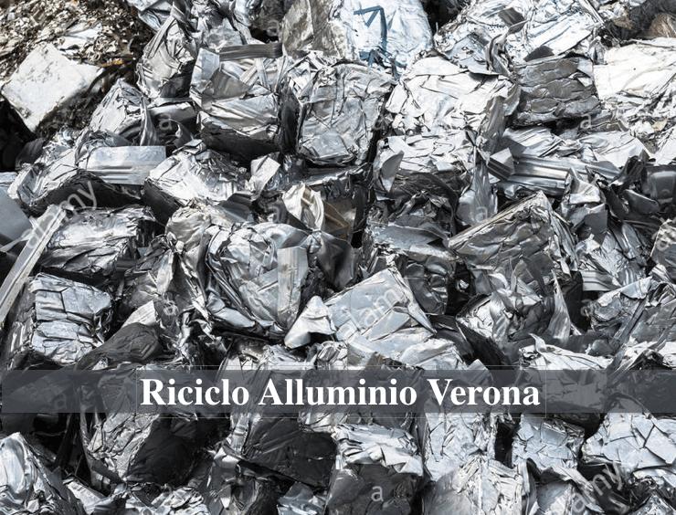 Riciclo Alluminio a Verona e Provincia